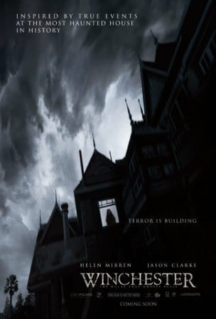 Winchester: The House That Ghosts Built has a trailer and new poster for you! 1