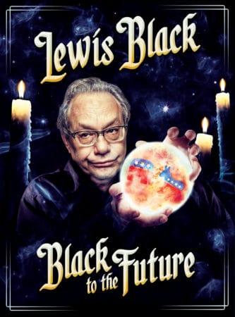 LEWIS BLACK - BLACK TO THE FUTURE 1