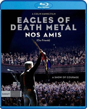 EAGLES OF DEATH METAL: NOS AMIS 9