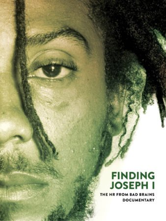 FINDING JOSEPH I: THE HR FROM BAD BRAINS 3