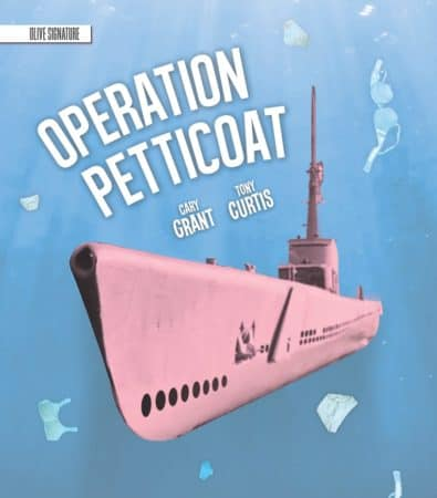 OPERATION PETTICOAT: OLIVE SIGNATURE 4