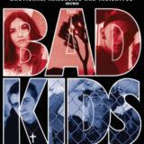 BAD KIDS, THE 25