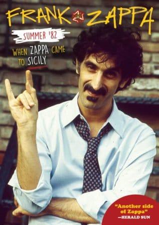 FRANK ZAPPA - SUMMER '82: WHEN ZAPPA CAME TO SICILY 1