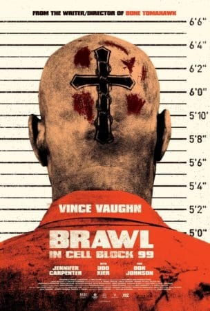 BRAWL IN CELL BLOCK 99 8