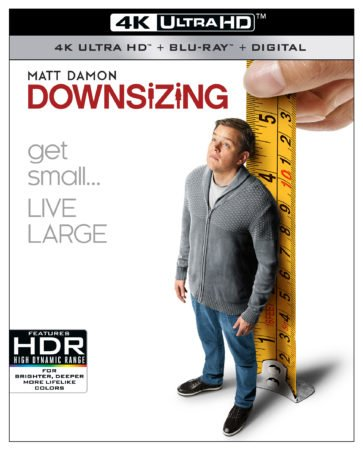 DOWNSIZING debuts on 4K Ultra HD, Blu-ray, DVD and Digital March 20th 3