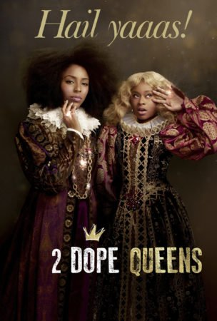 HBO's Hit Comedy Special, 2 Dope Queens is Available for Digital Download 3/19! 1