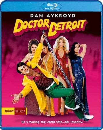 Cult Comedy Favorite 'Doctor Detroit' Debuts on Blu-ray April 24 from Shout Select 6