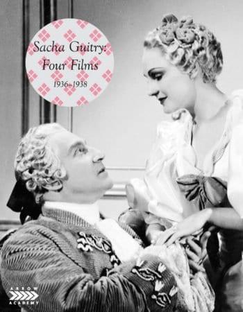 SACHA GUITRY: FOUR FILMS (1936-1938) 1