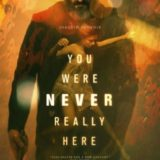 YOU WERE NEVER REALLY HERE 22