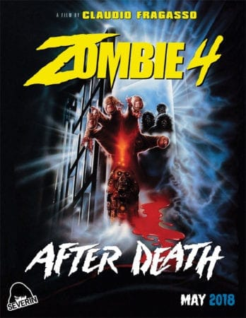 Severin Films Presents ZOMBIE 4: AFTER DEATH - From The Creators Of TROLL 2 and MONSTER DOG. Now In HD For The First Time Ever In America 1
