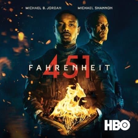 Michael B. Jordan & Michael Shannon Star in HBO's Film FAHRENHEIT 451, Available for Digital Download 6/18 & Blu-ray/DVD 9/18 11
