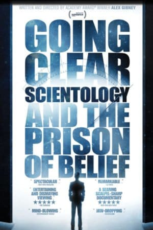GOING CLEAR: SCIENTOLOGY AND THE PRISONER OF BELIEF 3