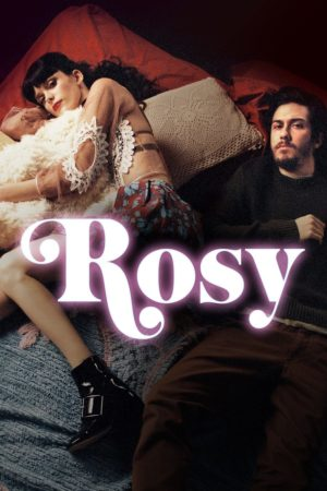 """ROSY"" lands a new trailer and poster! 5"