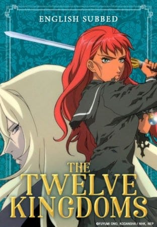 Leading OTT Channel, AsianCrush, Premiered the Classic, Epic Anime Series THE TWELVE KINGDOMS on 6/29 1