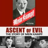 ASCENT OF EVIL: THE STORY OF MEIN KAMPF 19