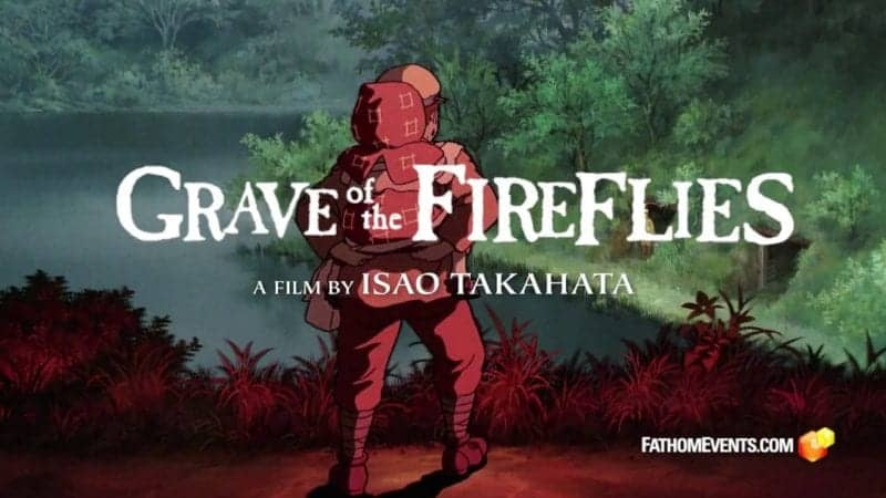 Studio Ghibli Fest 2018 | GKIDS Presents 20th Anniversary Showings of Isao Takahata's 'Grave of The Fireflies' 7