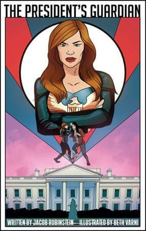 The President's Guardian #1 will be available for sale on comiXology on October 31, 2018 6