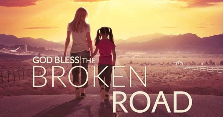 God Bless The Broken Road 1