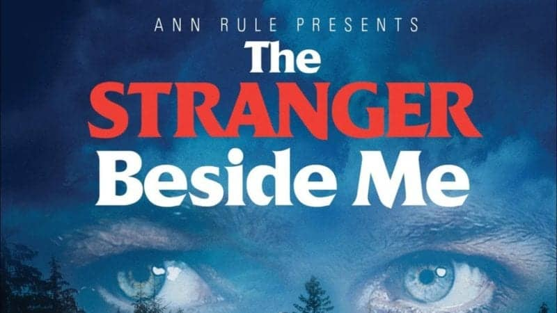 Ann Rule Presents: The Stranger Beside Me 1