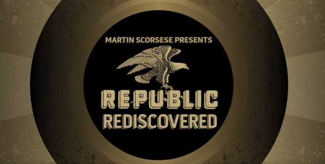 Republic Rediscovered- rarely seen Republic films curated by Martin Scorsese available now 2