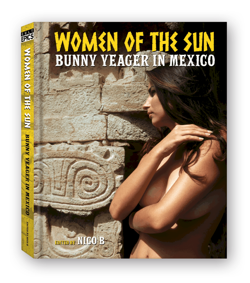 Bunny Yeager Women of the Sun Cult Epics