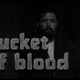 a bucket of blood title