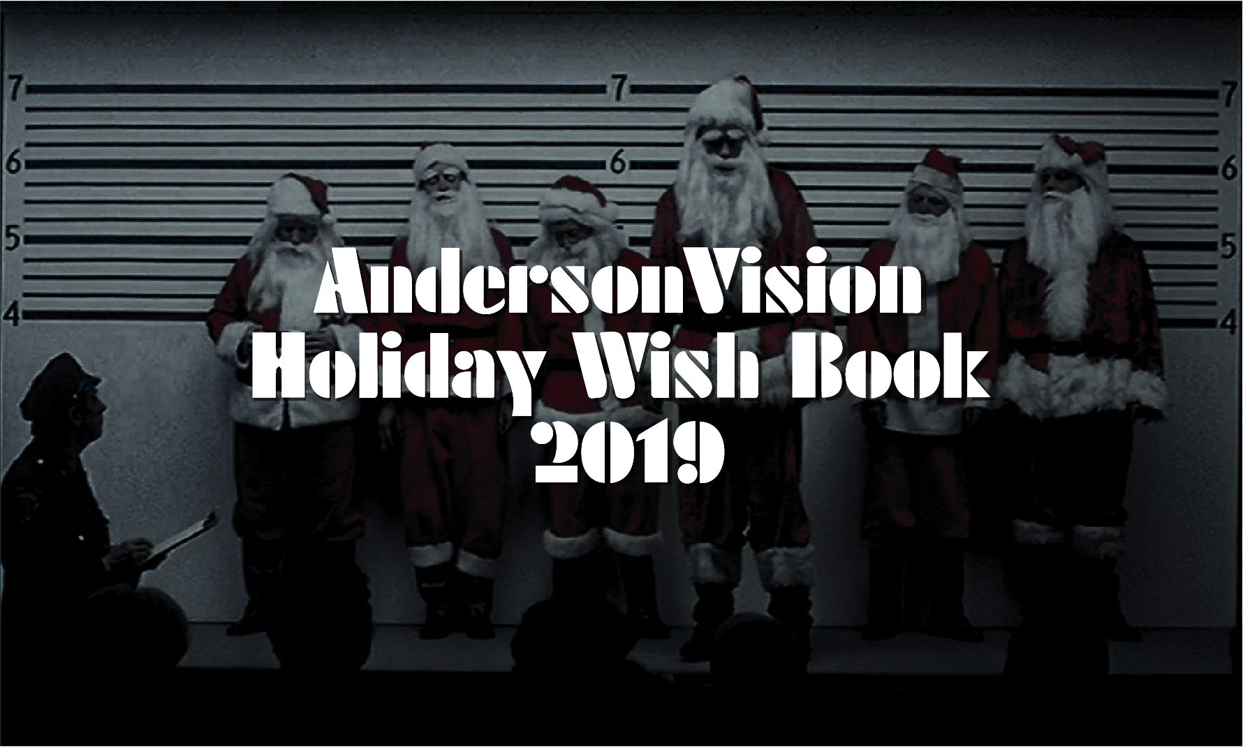 The AndersonVision Holiday Gift Guide 2019 (Version 2.0) 1