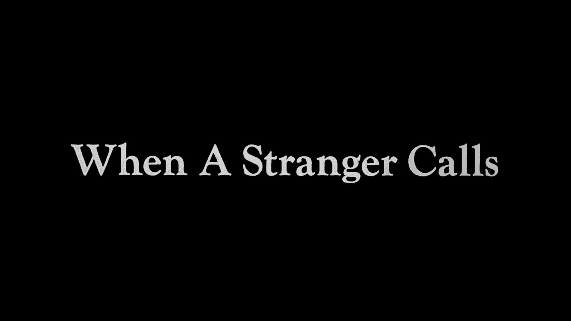 When a stranger calls 1 Mill Creek 2020