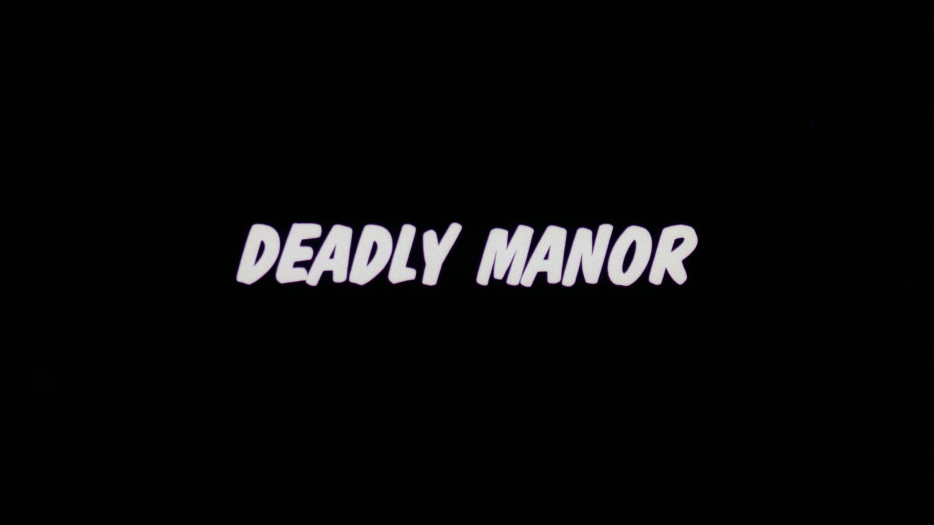 deadly manor 2020 arrow films title