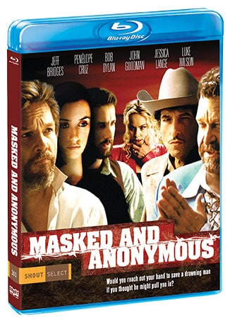 Masked and Anonymous Shout Factory blu-ray