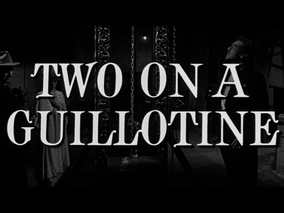 Two on a Guillotine title