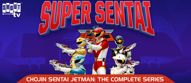 Chojin Sentai Jetman Shout Factory