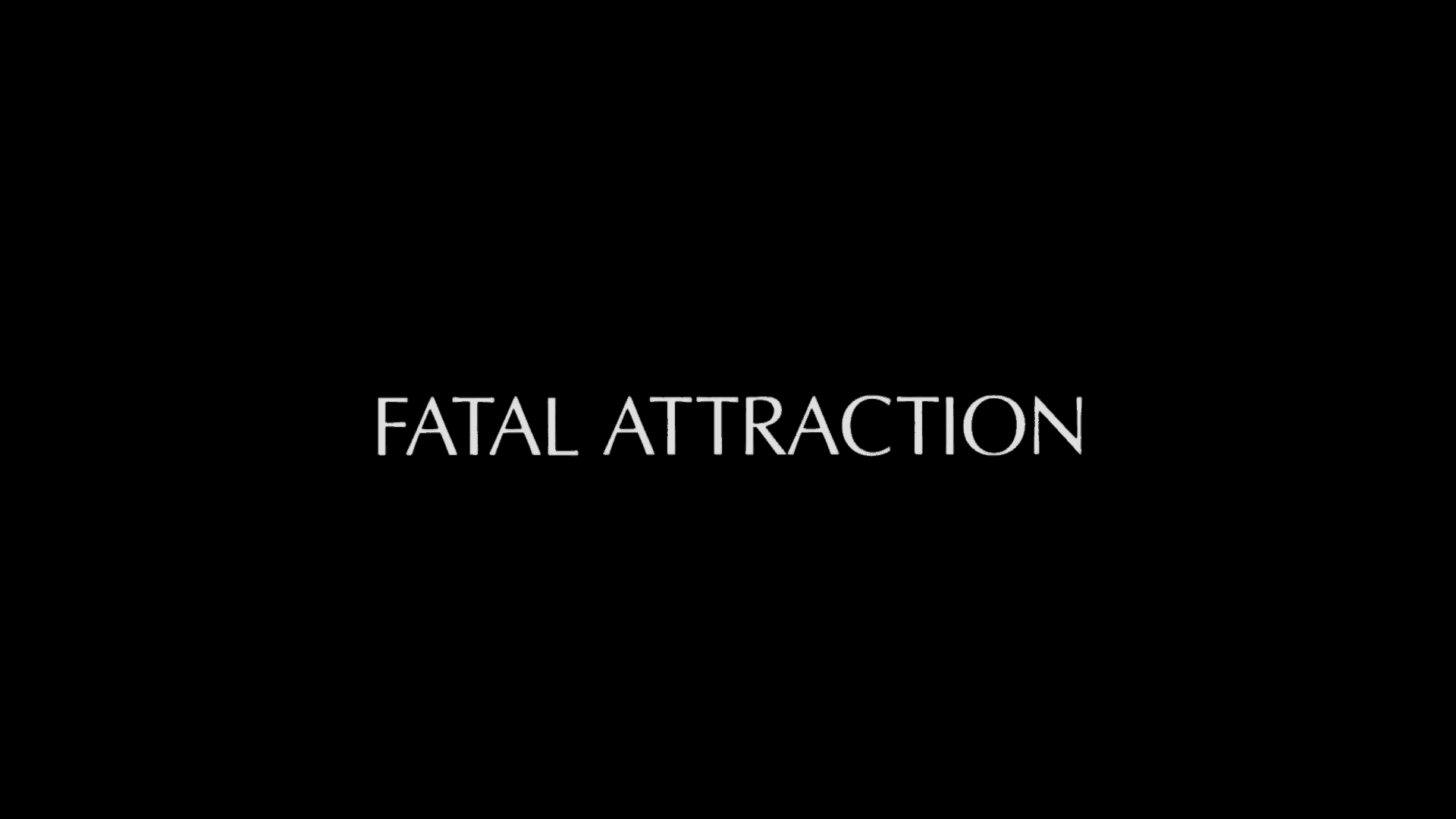 fatal attraction paramount presents title