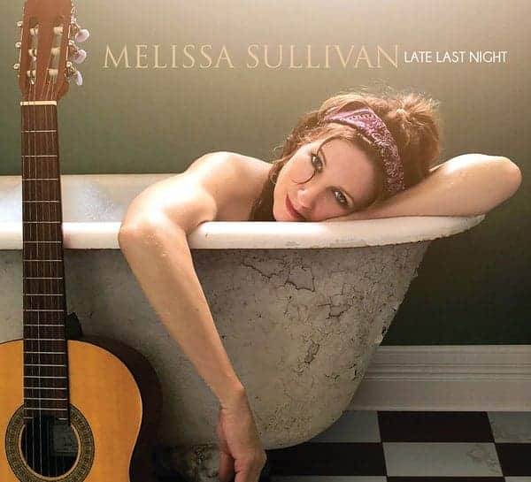 Melissa Sullivan Late Last Night debut album