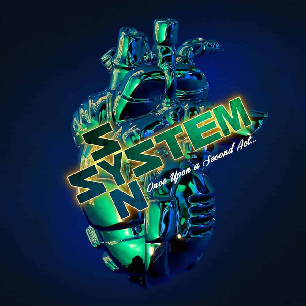 system syn once upon a second act