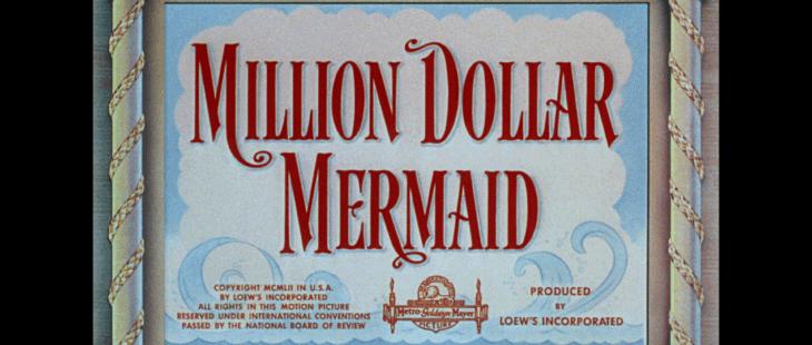 million dollar mermaid title