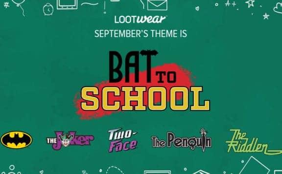 bat to school loot crate