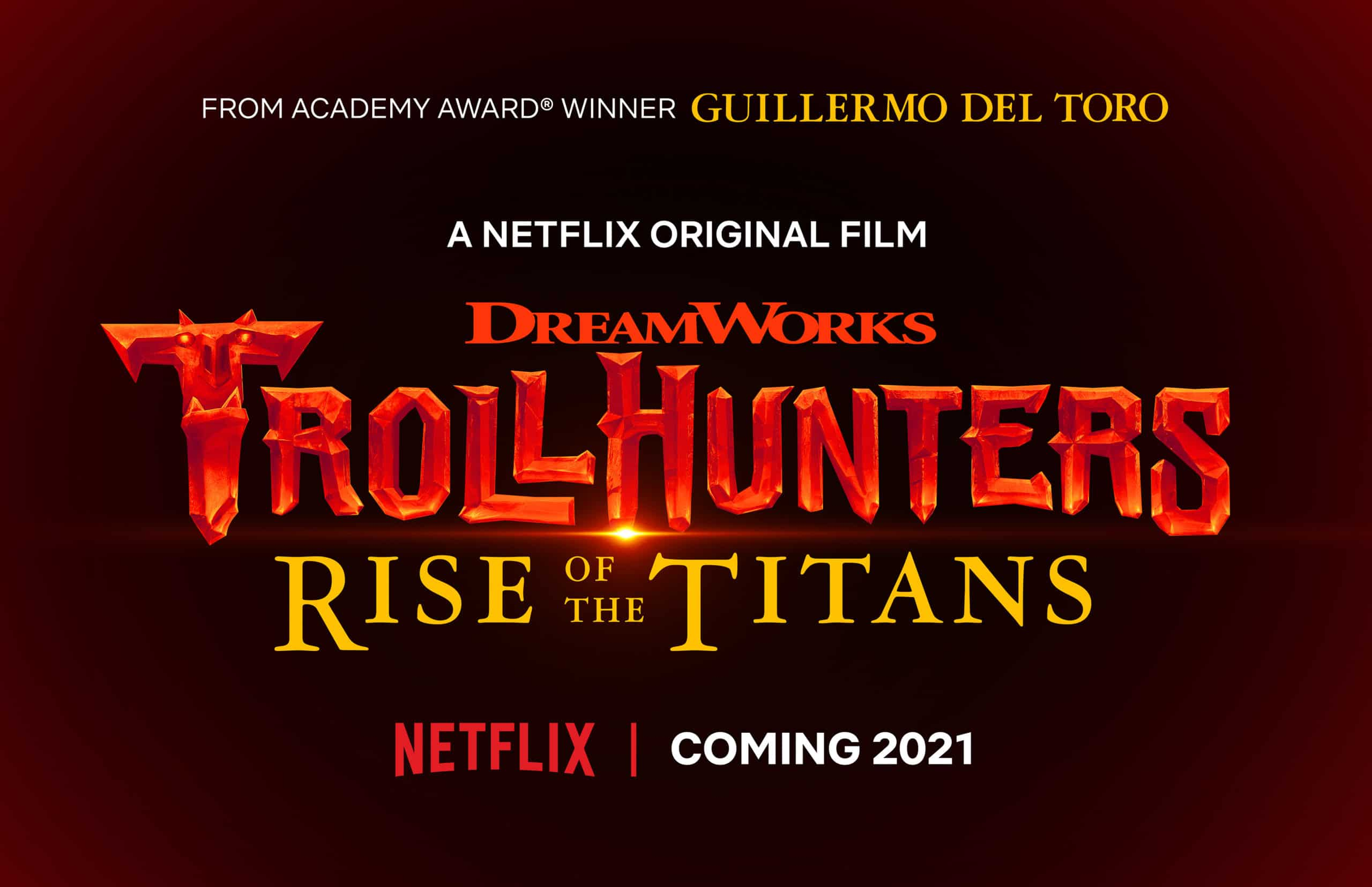 GUILLERMO DEL TORO'S ANIMATED FILM TROLLHUNTERS: RISE OF THE TITANS COMING TO NETFLIX IN 2021 2