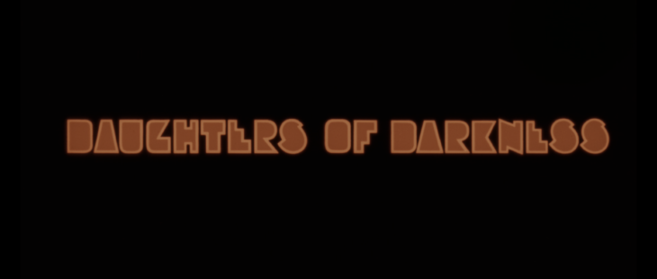 DAUGHTERS OF DARKNESS 4K TITLE