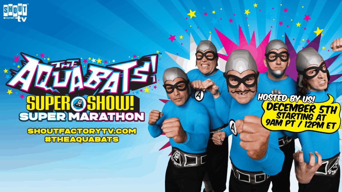 The Aquabats! Super Show! Super Marathon Stream Saturday, December 5 2
