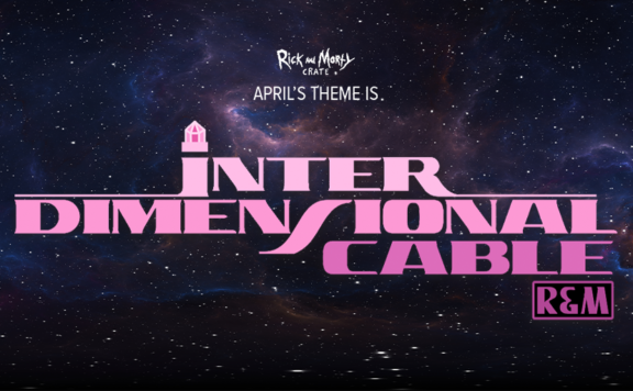 Interdimensional Cable Rick and Morty Loot Crate