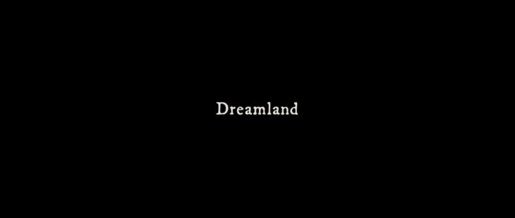 Dreamland (2019) [Merkin Fantasy Film Review] 21